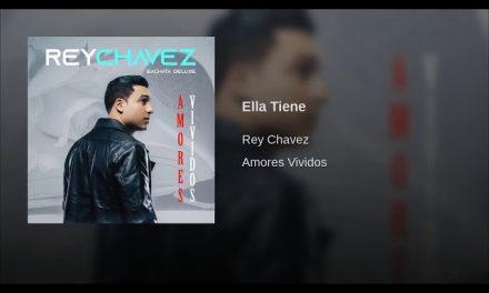 Ella Tiene (Version Bachata) – Rey Chavez