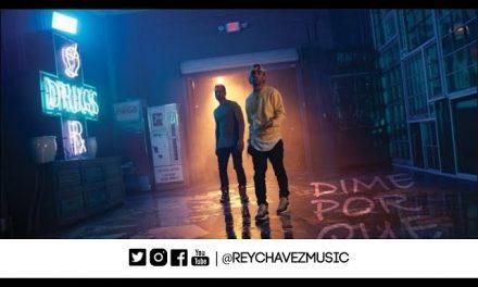 Rey Chavez, Arcangel – Dime Por Qué [Official Video] #DimePorQue