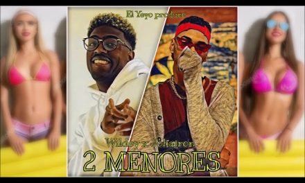 Wildey – 2 Menores ft. Johayron