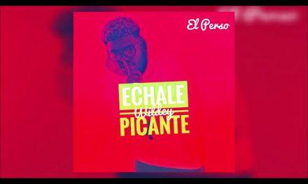 Wildey – Echale Picante