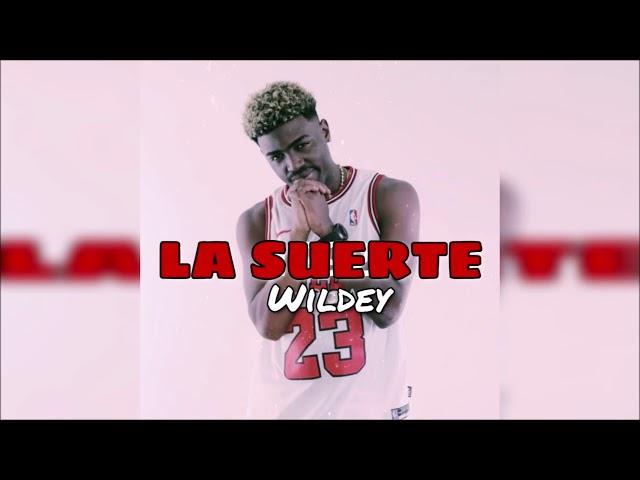 Wildey – La Suerte