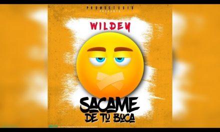 Wildey – Sacame De Tu Boca