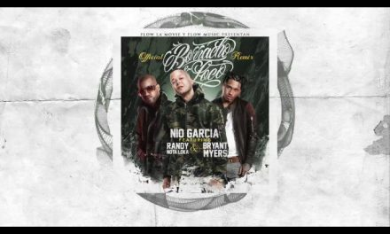 Nio Garcia feat Bryant Myers & Randy – Borracho & Loco (Remix) [Official Audio]