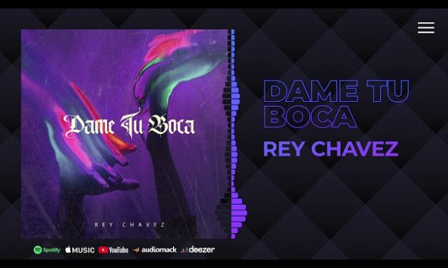 Rey Chavez – Dame Tu Boca