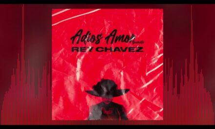 Rey Chavez – Adios Amor (Bachata Cover Cristian Nodal)
